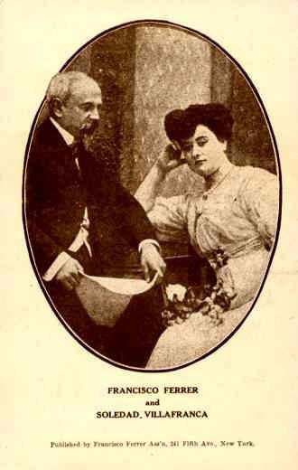 Spanish Anarchist Ferrer and Soledad