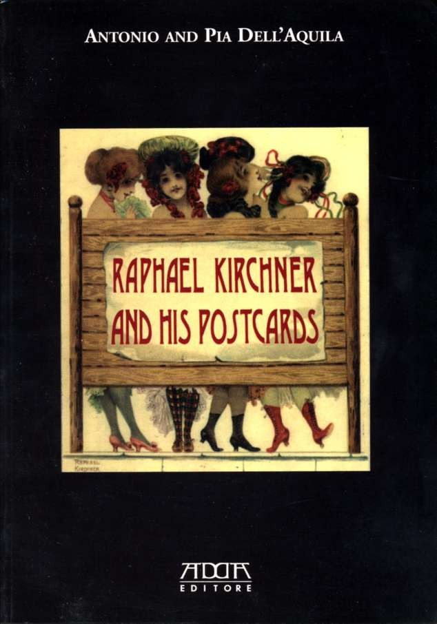 Raphael Kirchner And His Postcards