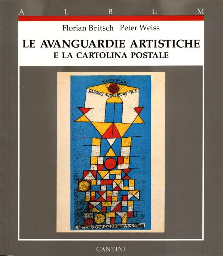The Avantgarde Artist And The Picture Postcard