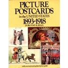Picture Postcards In The U. S. 1893-1918