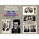 Political Postcards 1900-1980, A Price Guide